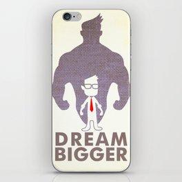 dream bigger iPhone Skin