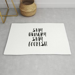 Stay Hungry Stay Foolish black and white typography poster black-white home decor office wall art Rug
