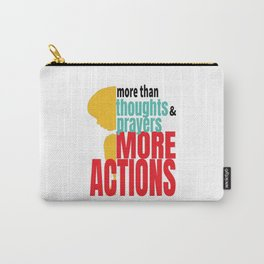 More Actions Gun Violence Carry-All Pouch