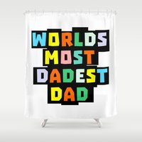 dad Shower Curtains featuring Dad by mailboxdisco