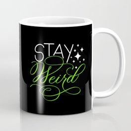 Stay Weird (Dark) Coffee Mug