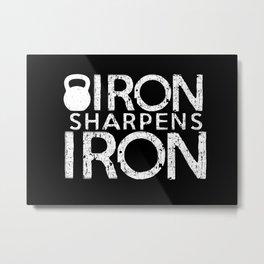 Iron Sharpens Iron Metal Print