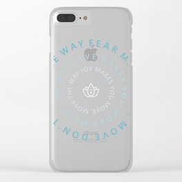 Move the way joy makes you move Clear iPhone Case