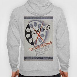 Vintage poster - Don't Wait Hoody