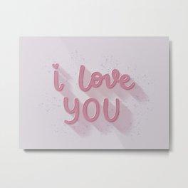 I Love You (pink version) Metal Print
