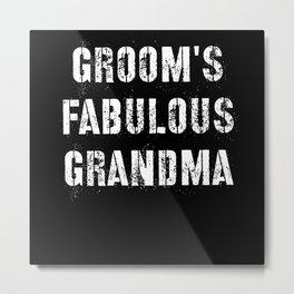 Groom's Fabulous Grandma Metal Print