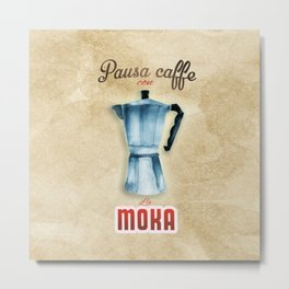 Cafe Poster: Coffee Break with Moka Metal Print