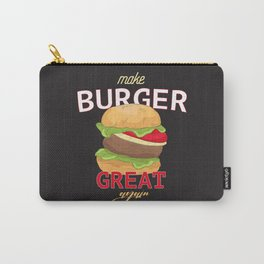Make Burger great again Carry-All Pouch