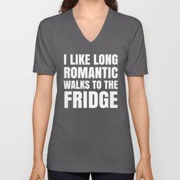 I LIKE LONG ROMANTIC WALKS TO THE FRIDGE (Black & White) Unisex V-Neck