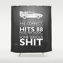 Back to the Future Serious Sh^t Shower Curtain