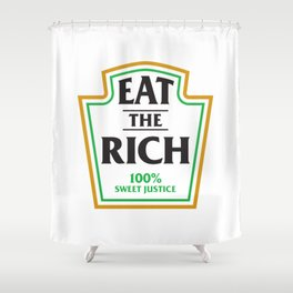 Eat The Rich Ketchup Label Shower Curtain