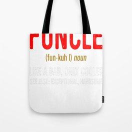 Funcle Tote Bag