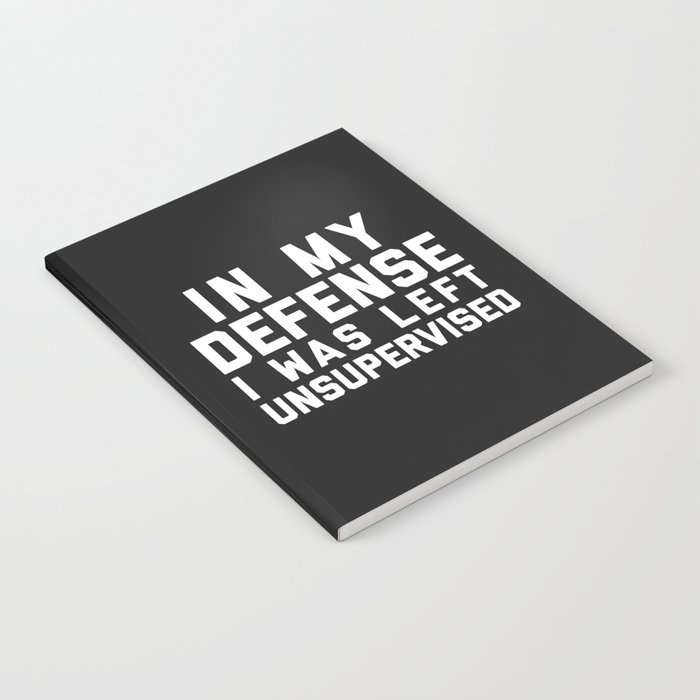 Left Unsupervised Funny Quote Notebook