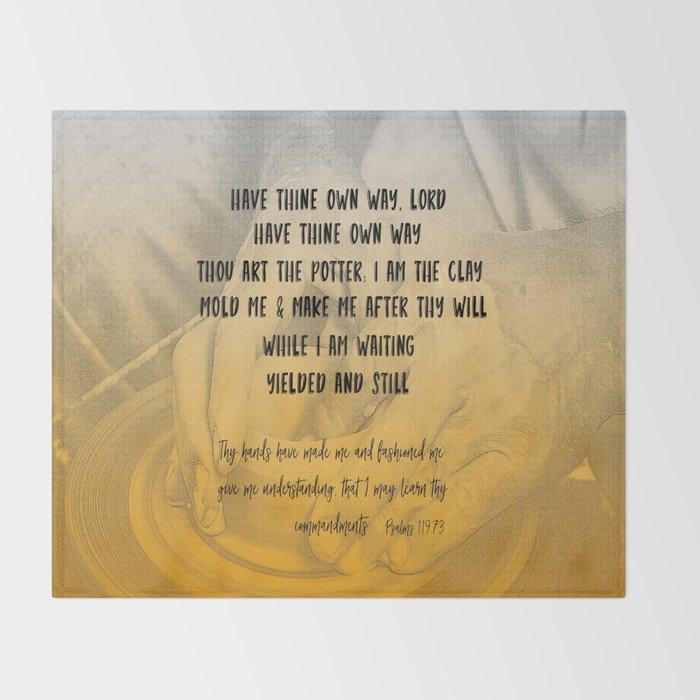 Have Thine Own Way, Lord Lyrics Typography Throw Blanket