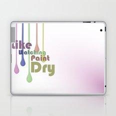 I Like Watching Paint Dry Laptop & iPad Skin