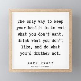 97    | Mark Twain Quotes | 190730 Framed Mini Art Print