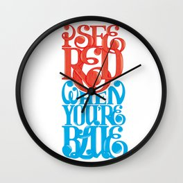 I See Red, When You're Blue Wall Clock