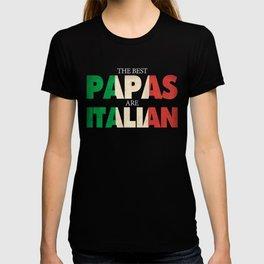 Funny Italian Papa Gift Best Papas Are Italian Flag T-shirt
