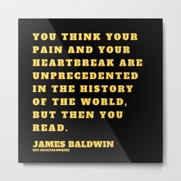 6  |James Baldwin Quotes 200808 Print Poster Black Writers Motivational Quotes For Life Poem Poetry Metal Print