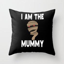 I am The Mummy Mom Mother Halloween Throw Pillow