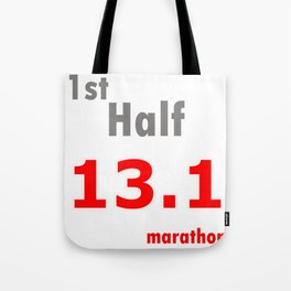 Runner Gift for Running First Half Marathon Product Tote Bag