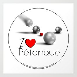 I love Pétanque Art Print