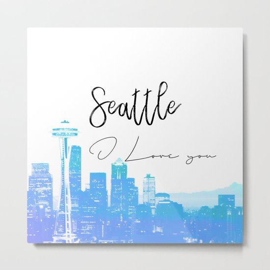 Seattle i love you Metal Print