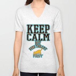 keep calm - Funny Cat Saying Unisex V-Neck