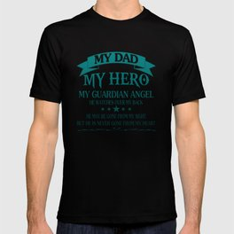 My Dad - My HERO T-shirt