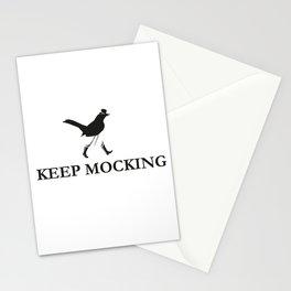 Keep Mocking Stationery Cards