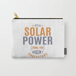 Solar Power Thing Carry-All Pouch