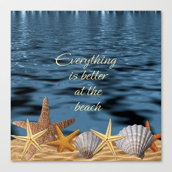 Better At The Beach Canvas Print