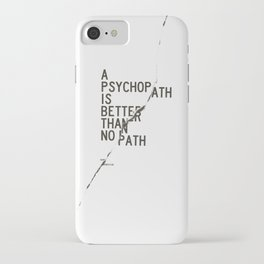 Psychopath iPhone Case