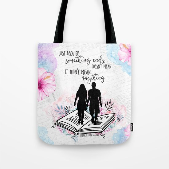Literally - Just Because Tote Bag