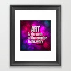 Art is... Framed Art Print