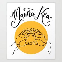 We Are Mauna Kea Big Island of Hawaii Mountain Hand Sign Symbol Art Print