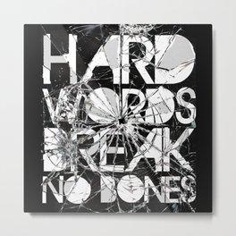 HARD WORDS Metal Print