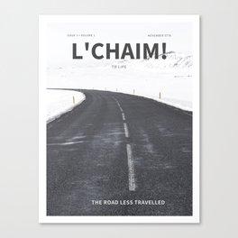 The Jewish Road Less Traveled - Lchaim to Life! Canvas Print