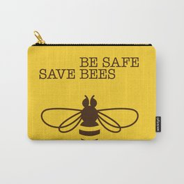 Be safe - save bees Carry-All Pouch