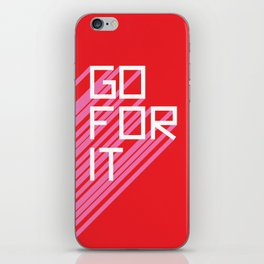 Go For It iPhone Skin