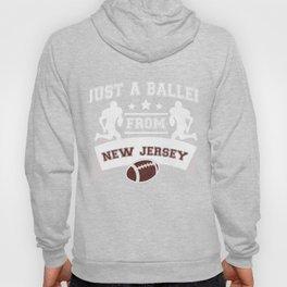 Just a Baller from New Jersey Football Player Hoody