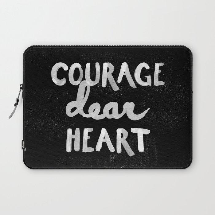 Courage Dear Heart Laptop Sleeve