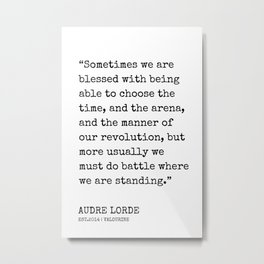 37  | Audre Lorde Quotes | 200607 | Metal Print