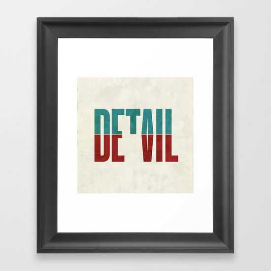 Devil in the detail. Framed Art Print