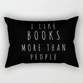 I Like Books More than People Rectangular Pillow