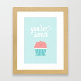 You're Sweet  Framed Art Print