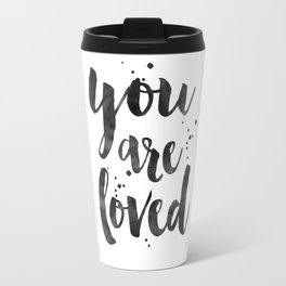 PRINTABLE ART, You Are So Loved,Love Quote,Love Art,Love Sign,Boyfriend Gift,Gift For Her,Engagement Travel Mug