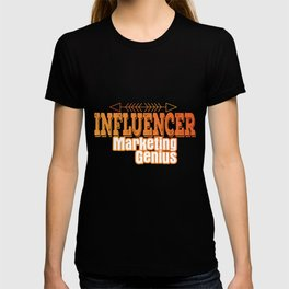 Influencer Marketing Genius | Internet role model T-shirt