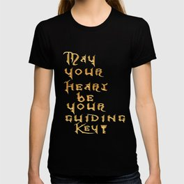 May Your Heart Be your Guiding Key T-shirt