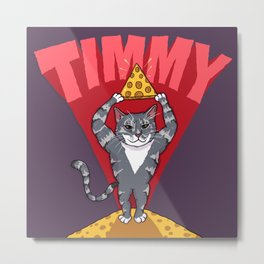 Timmy for Thommy Metal Print